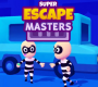 Super Escape Masters