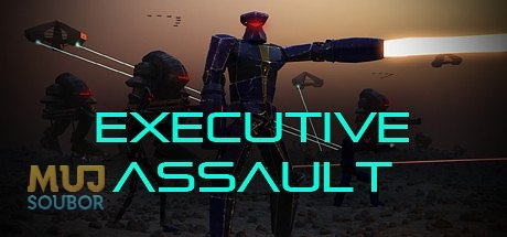 Executive Assault