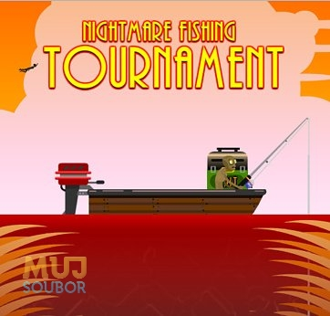 Nightmare Fishing Tournament