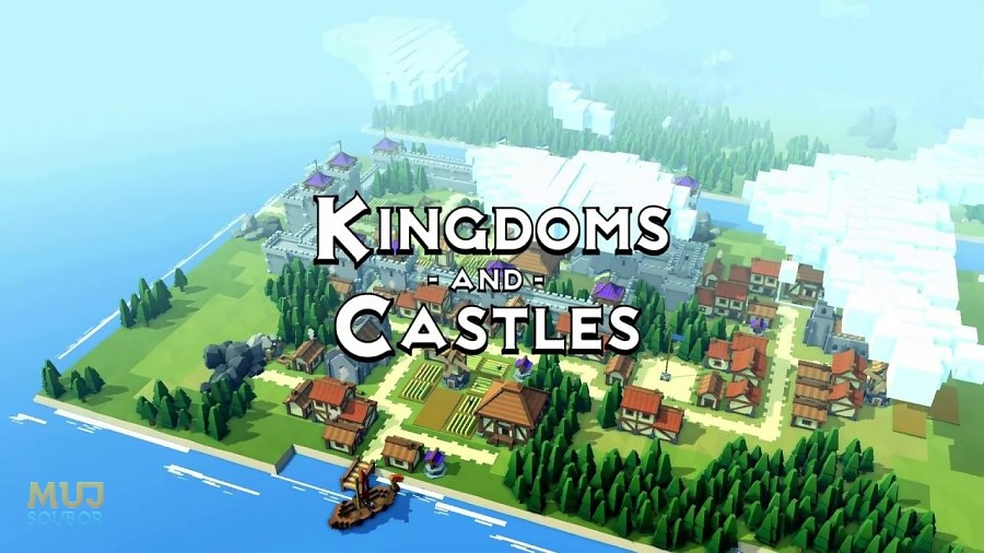Kingdom and Castles