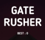Gate Rusher