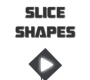 Slice Shapes